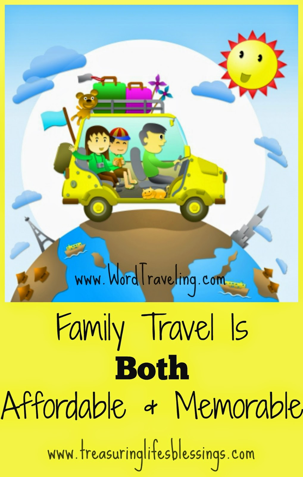 Family Travel is Affordable & Memorable via Wordtraveling.com #NTTW