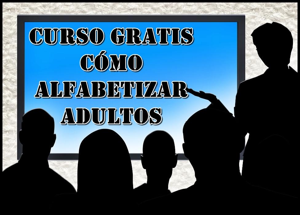Curso Gratis de Alfabetizacion de adultos