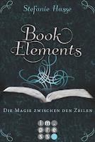 http://melllovesbooks.blogspot.co.at/2015/09/book-elements-von-stefanie-hasse.html