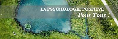 La Psychologie Positive pour tous