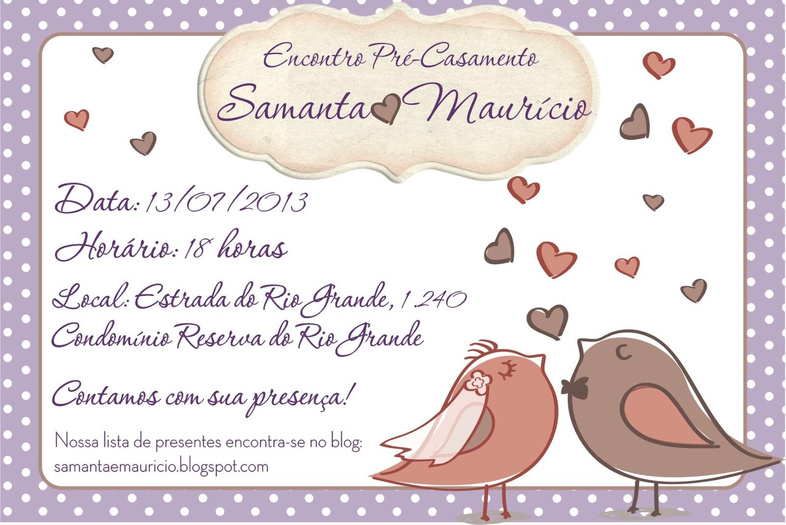 Samanta e Maurício: Convite: Encontro Pré-Casamento