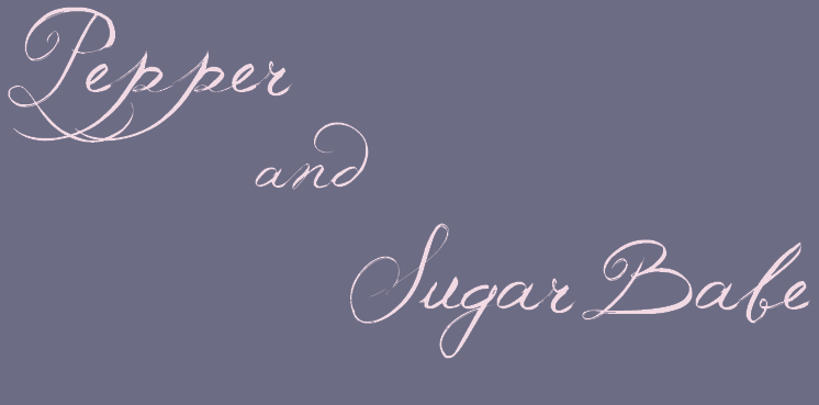 Pepper and Sugar Babe