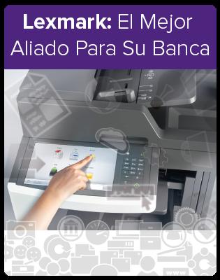 Lexmark Soluciones Para Bancas: