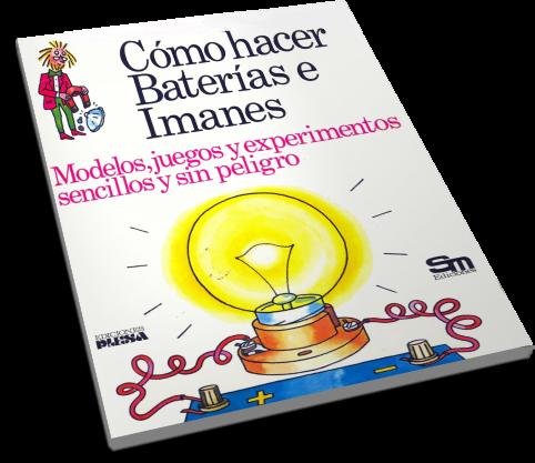 Como hacer baterias e imanes freelibros - Como hacer un libro antiguo ...