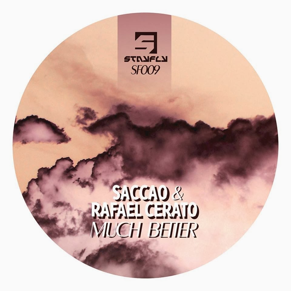 Saccao & Rafael Cerato – Much Better