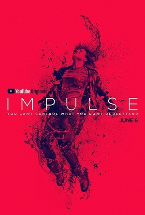 Impulse - 1ª Temporada Séries Torrent Download completo