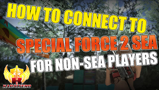 How To Connect To Special Force 2 SEA ❤ For Non-SEA Players
