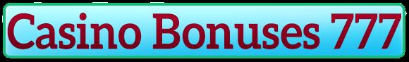 Casino Bonuses 777 / No Deposit Casinos List updated on 2018