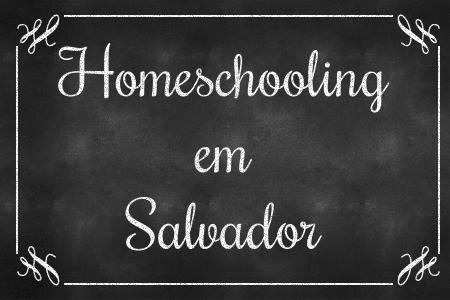 Homeschooling em Salvador