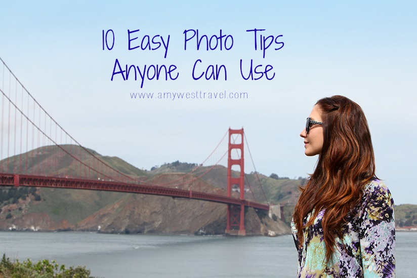 10 Easy Photo Tips Anyone Can Use