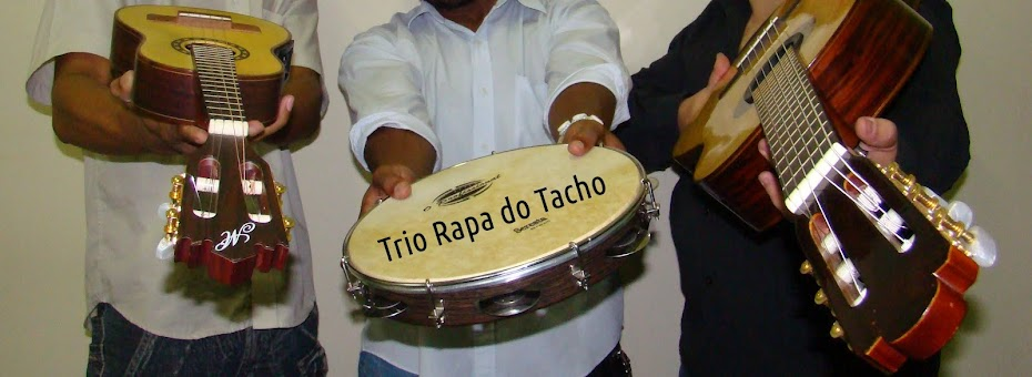 Trio Rapa do Tacho