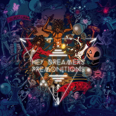 Hey Dreamers - Premonitions (2015)