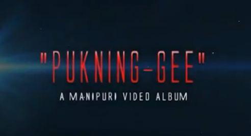 Pukning-gee - Manipuri Music Video
