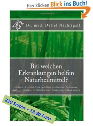 http://www.amazon.de/welchen-Erkrankungen-helfen-Naturheilmittel-Wechseljahresbeschwerden/dp/1497408253/ref=sr_1_1?s=books&ie=UTF8&qid=1417706971&sr=1-1&keywords=detlef+nachtigall