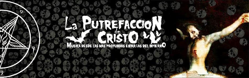 "<a href=""http://putrefacciondecristo.blogspot.com"">La Putrefacción de Cristo</a>"