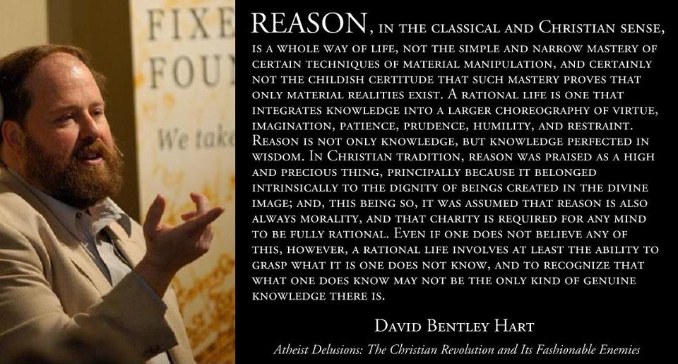 David Bentley Hart on Christian Reason