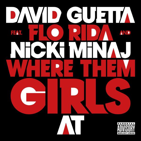Where Them Girls At Feat Nicki Minaj & Flo Rida