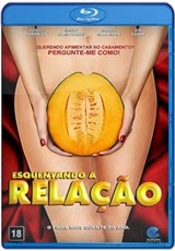 Download Esquentando a Relação RMVB + AVI Dual Áudio BDRip + 720p e 1080p Bluray Torrent