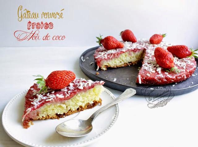 Gâteau renversé fraise et noix de coco