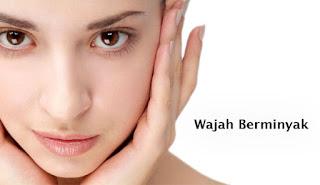 Tips Cara Mengatasi Minyak Berlebih pada Wajah 6 Cara Mengatasi Minyak Berlebih Pada Wajah Secara Alami