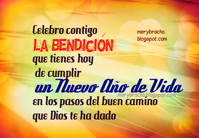 Imágenes con Mensaje Cristiano de Bendición en Cumpleaños y dedicatoria por Mery Bracho