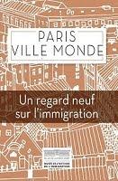 PARIS VILLE MONDE
