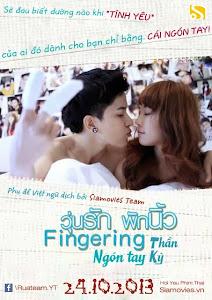 Ngón Tay Thần Kỳ - Fingering poster