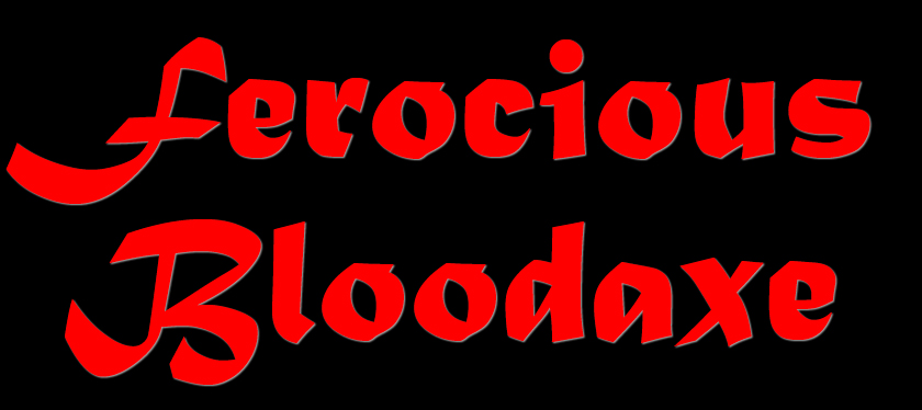 Ferocious Bloodaxe