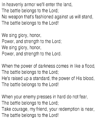 The Battle Belongs to the Lord.