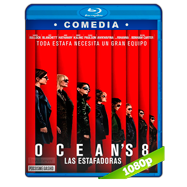 Ocean's 8: Las estafadoras (2018) Full HD 1080p Audio Dual Latino-Ingles