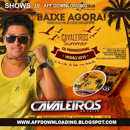 Cavaleiros do Forró – Promocional de Verão – 2015