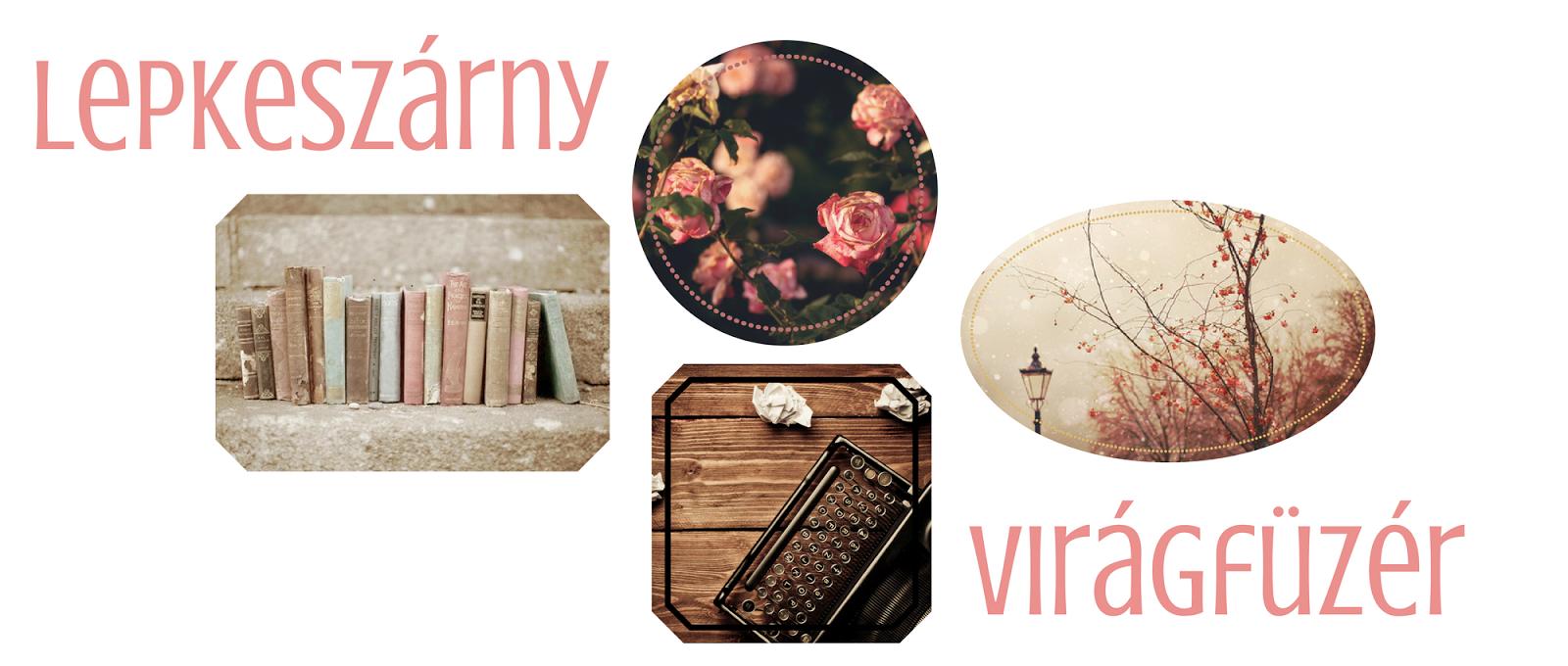 lepkeszárny & virágfüzér