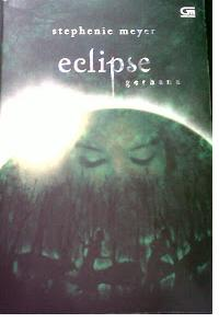 Novel Eclipse - Gerhana by Stephenie Meyer