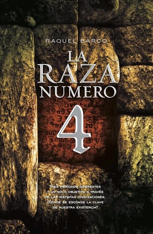 La raza número 4 de Raquel Barco