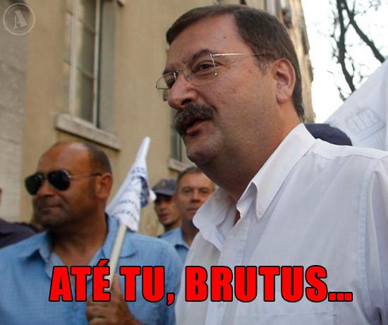 Carlos Silva, líder da UGT – Até tu, Brutus…