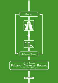 Bolzano - Mantova - Bolzano