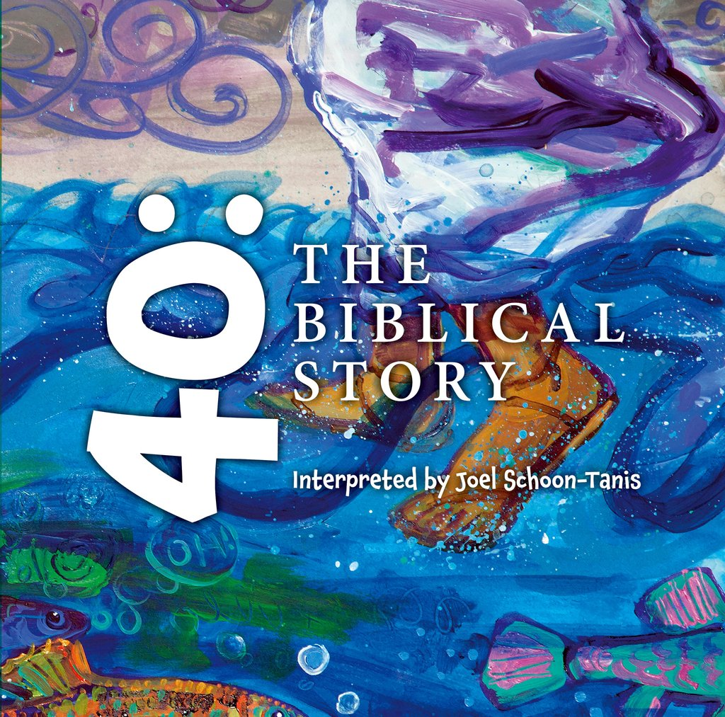 Joel Shoon-Tanis 40:the biblical Story
