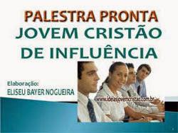 Palestra: Jovem Cristão de Influência