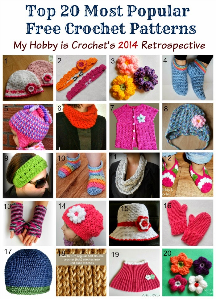 My Hobby Is Crochet Top 20 Most Popular Free Crochet Patterns My