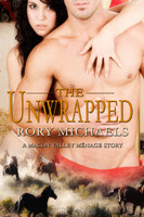 The Unwrapped by Rory Michaels