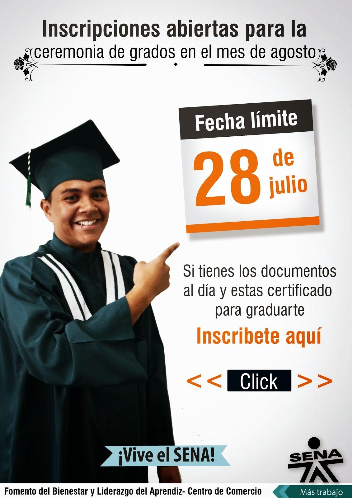 Inscribete a la ceremonia de grados para el mes de Agosto