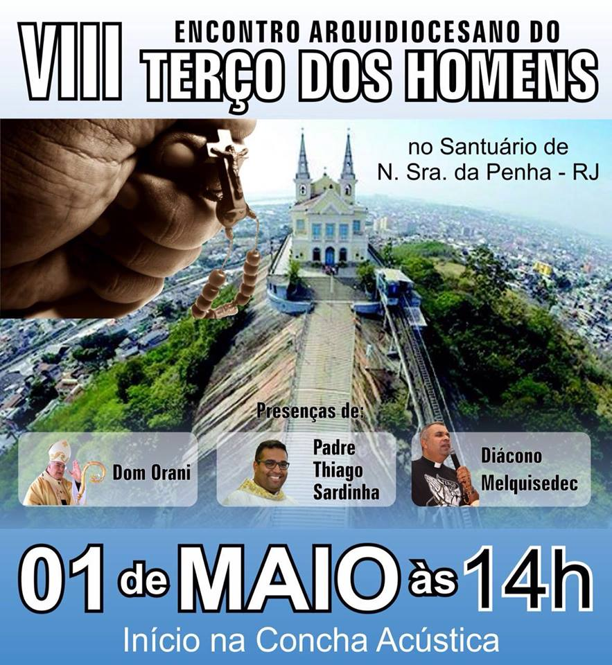 VIII ENCONTRO ARQUIDIOCESANO DO TERÇO DOS HOMENS DA ARQRIO