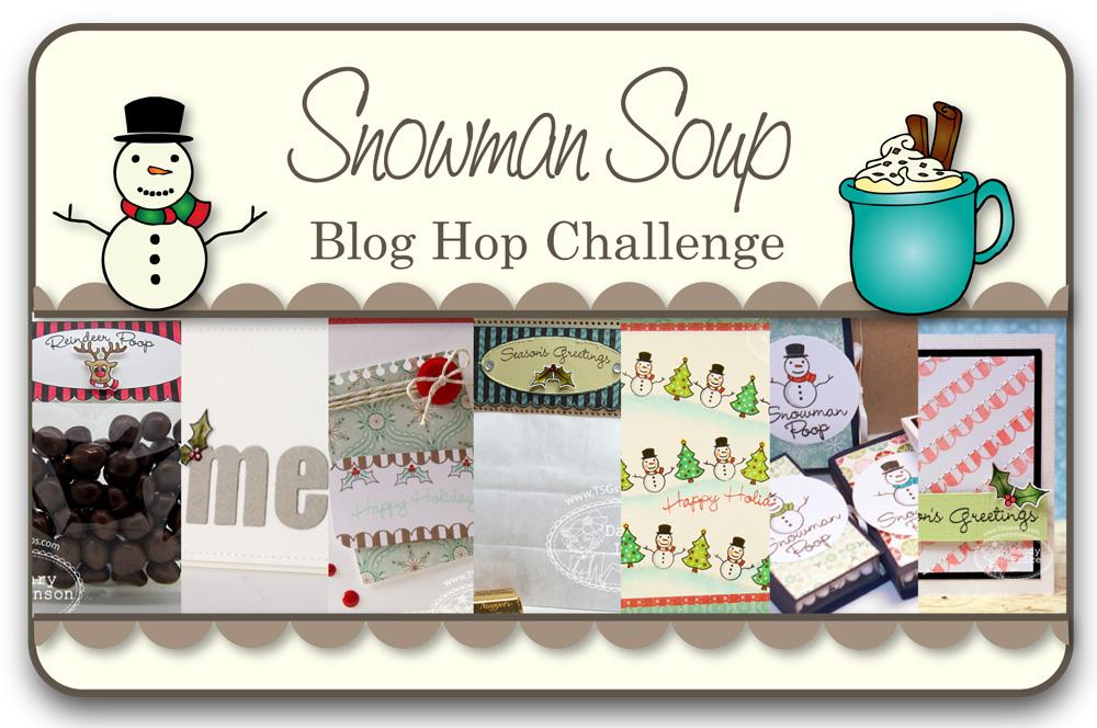 STAMPARADISE: TSG Blog Hop Challenge - Snowman Soup