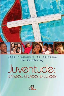 Juventude: Crises, Cruzes e Luzes (2013)