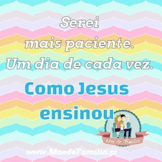 Paciente como Jesus ensinou