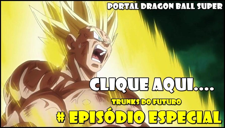 Episódio Especial Trunks do Futuro Fukkatsu no F! Já Disponível!