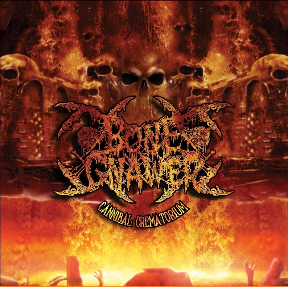 BONE GNAWER - CANNIBAL CREMATORIUM CD