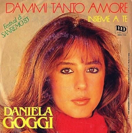 DANIELA  GOGGI: Dammi Tanto Amore (1983)