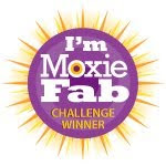 I&#39;m a Moxie Fab Challenge Winner!