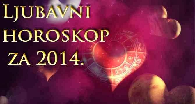 Godišnji ljubavni horoskop za 2014. godinu